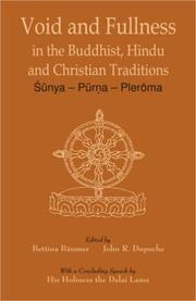 Cover of: Void and fullness in the Buddhist, Hindu, and Christian traditions |