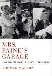 Cover of: Mrs. Paine's garage and the murder of John F. Kennedy