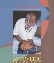 Cover of: Ayurvedic Massage for Health and Healing | S. V. Govindan