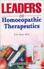 Leaders in homoeopathic therapeutics by E. B. Nash