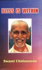 Cover of: Bliss is within | Chidananda