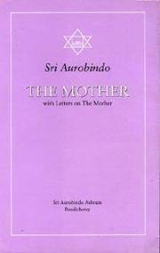 Cover of: The Mother with Letters on the Mother (Guidance from Sri Aurobindo)