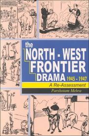 Cover of: The North-West Frontier drama, 1945-1947