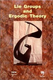 Cover of: Proceedings of the International Colloquium on Lie Groups and Ergodic Theory, Mumbai, 1996 | International Colloquium on Lie Groups and Ergodic Theory (1996 Bombay, India)