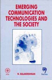 Cover of: Emerging communication technologies and the society |