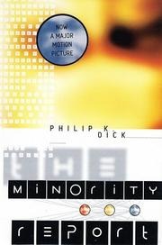 Cover of: The Minority Report: 18 Classic Stories by Philip K. Dick (Collected Stories of Philip K. Dick)