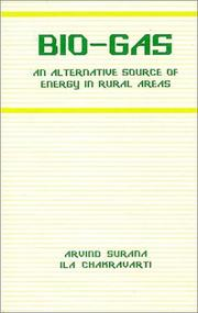 Cover of: Bio-gas, an alternative source of energy in rural areas