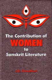 Cover of: The contribution of women to Sanskrit literature