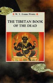 Cover of: The Tibetan Book of the Dead