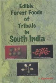 Cover of: Edible forest foods of tribals in South India | P. Rajyalakshmi