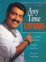 Cover of: Sanjeev Kapoor's Any Time Temptations
