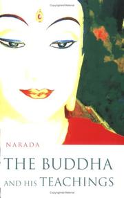 Cover of: The Buddha And His Teachings | Narada Mahathera