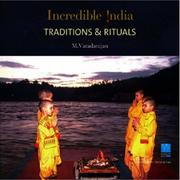 Cover of: Traditions & Rituals (Incredible India) | Muthusamy Varadarajan