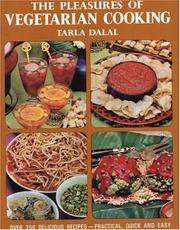 Cover of: The pleasures of vegetarian cooking