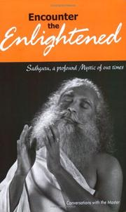 Cover of: Encounter the enlightened | Vasudev, Jaggi Sadhguru.