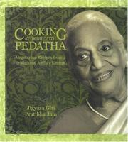 Cooking at Home with Pedatha (Best Vegetarian Book in the World - Gourmand Winner) by Jigyasa Giri, Pratibha Jain