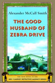 Cover of: The Good Husband of Zebra Drive (No. 1 Ladies' Detective Agency 8)