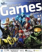 Cover of: The Book of Games Volume 2: The Ultimate Reference on PC & Video Games (Book of Games: The Ultimate Reference on PC & Video Games) | Bendik Stang