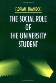 Cover of: The Social Role of the University Student