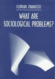 Cover of: What Are Sociological Problems? (Sociological Monographs)