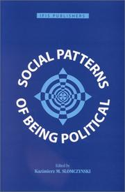 Cover of: Social Patterns of Being Political
