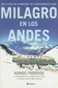 Cover of: Milagro En Los Andes / Miracle in the Andes: 72 Days on the Mountain