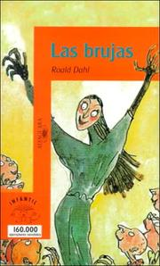 Cover of: Las Brujas/the Witches (Serie Naranja) | Roald Dahl