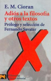 Cover of: Adios a La Filosofia Y Otros Textos/ Goodbye to Philosophy and other Texts