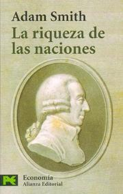 Cover of: La riqueza de las naciones / An Inquiry  Into the Nature and Causes of the Wealth of Nations