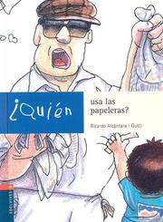 Cover of: Quien Usa Las Papeleras? / Who Uses Wastepaper Baskets?
