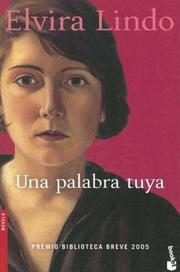 Cover of: Una Palabra Tuya/ Your Word (Novela (Booket Numbered))