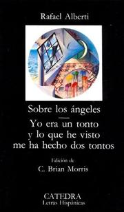 Cover of: Sobre los angeles, Yo era un tonto y lo que he visto me ha hecho dos tontos/ Concerning the Angels, I was a Fool and What I Saw Left Me Two Fools