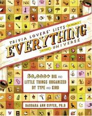 Cover of: Trivia Lovers' Lists of Nearly Everything in the Universe: 50,000+ big & little things organized by type and kind