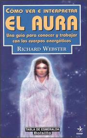 Cover of: Como Ver E Interpretar El Aura (Tabla de Esmeralda-Bolsillo) by R. Webster