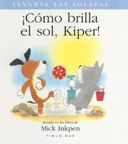 Cover of: Como Brilla el Sol, Kiper!