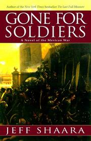 Cover of: Gone for soldiers: A Novel of the Mexican War