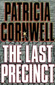 The Last Precinct by Patricia Daniels Cornwell