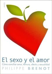 Cover of: El Sexo Y El Amor / Sex and Love (Divulgacion/Autoayuda / Disclosure/Self-Help)