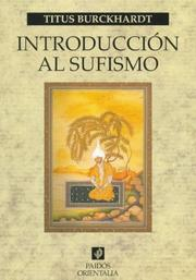Cover of: Introduccion Al Sufismo/ Sufism, a Brief Introduction (Orientalia)