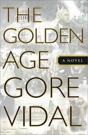 Cover of: The golden age | Gore Vidal