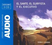 Cover of: El Santo, El Surfista Y El Ejecutivo/ the Saint, the Surfer and the Ceo (Jorge Lis Coaching)
