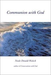 Cover of: Communion with God: An Uncommon Dialogue