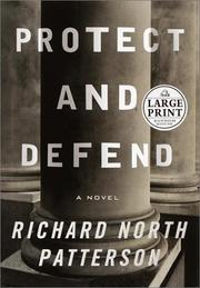 Cover of: Protect and defend | Richard North Patterson