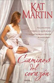 Cover of: Caminos del corazon | Kat Martin
