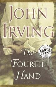 Cover of: The fourth hand: a novel