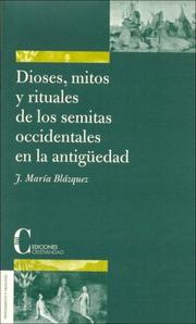 Cover of: Dioses, mitos y rituales de los semitas occidentales en la antigüedad