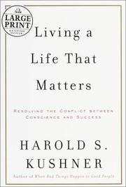 Living a life that matters by Harold S. Kushner
