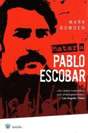 Cover of: Matar a Pablo Escobar (Killing Pablo) (Bolsillo)