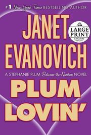 Cover of: Plum lovin': A Stephanie Plum Between-the-Numbers Novel (Random House Large Print (Hardcover))