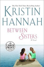 Cover of: Between sisters: A Novel
